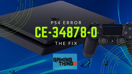 PS4 Error ce-34878-0 | The Fix