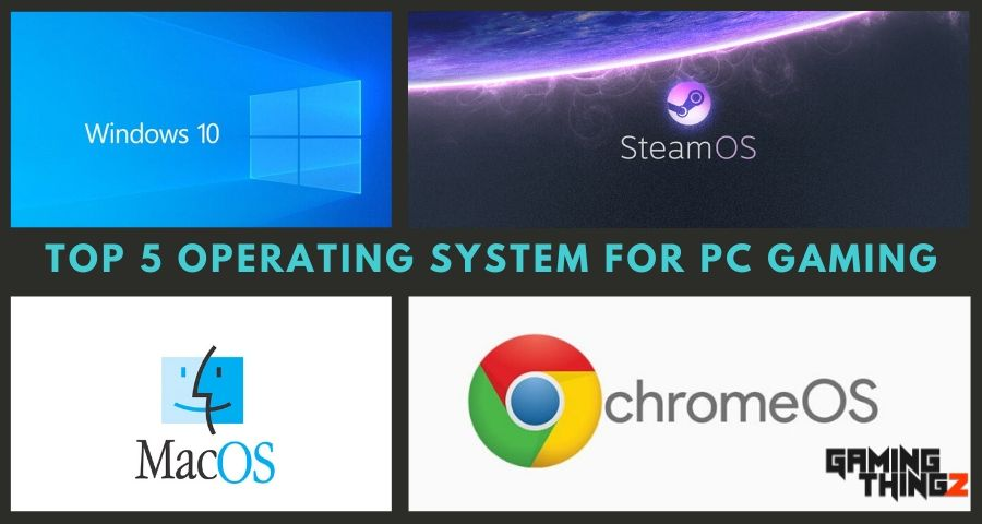 Top 5 Operating System For PC Gaming 1